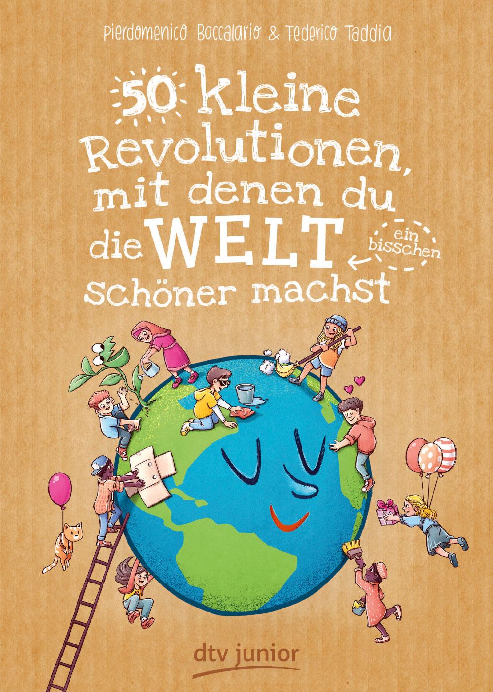 »50 kleine Revolutionen, mit denen du die Welt (ein bisschen) schöner machst« — DTV