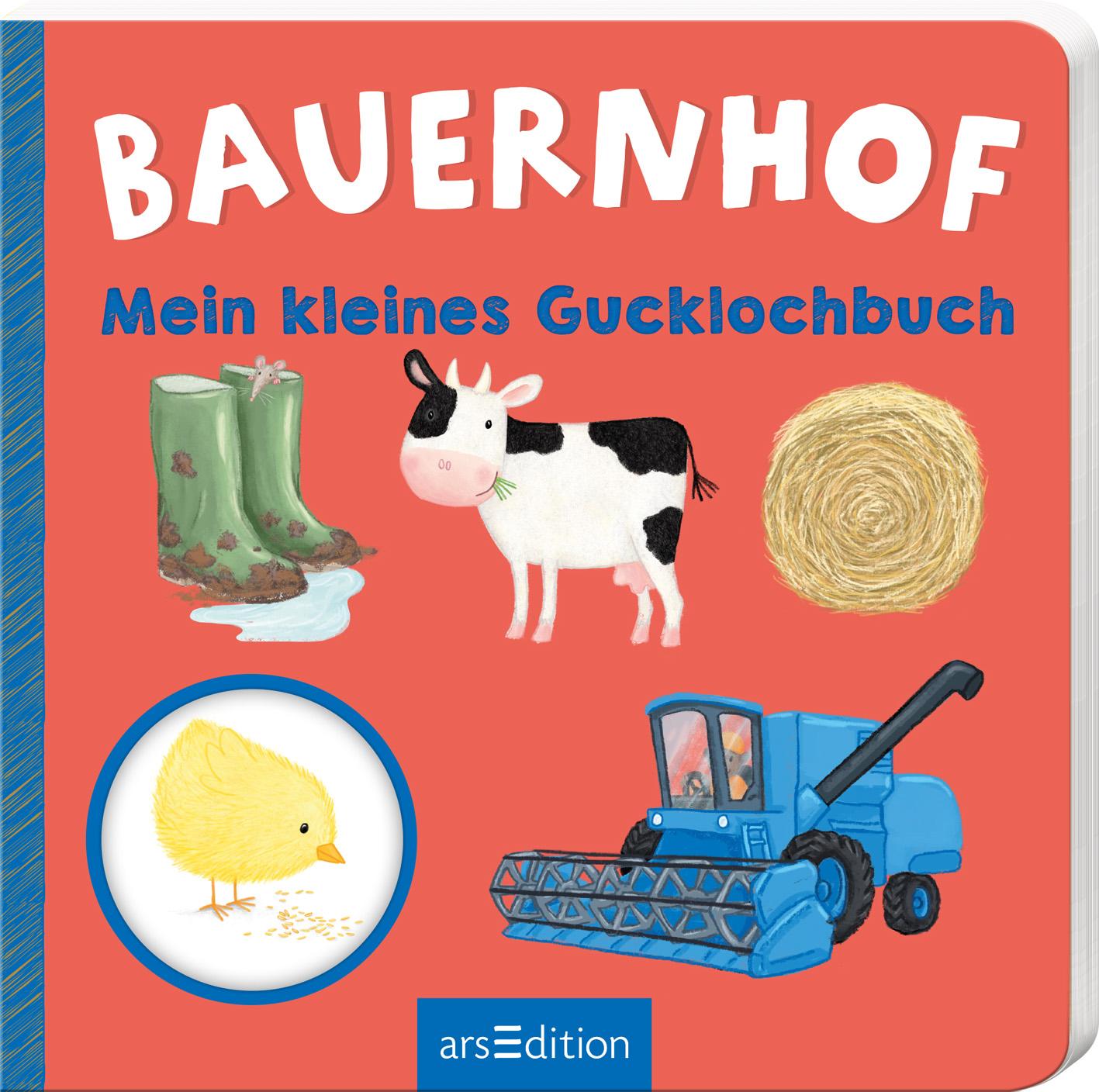 »MEIN KLEINES GUCKLOCHBUCH - BAUERNHOF« — ARS EDITION