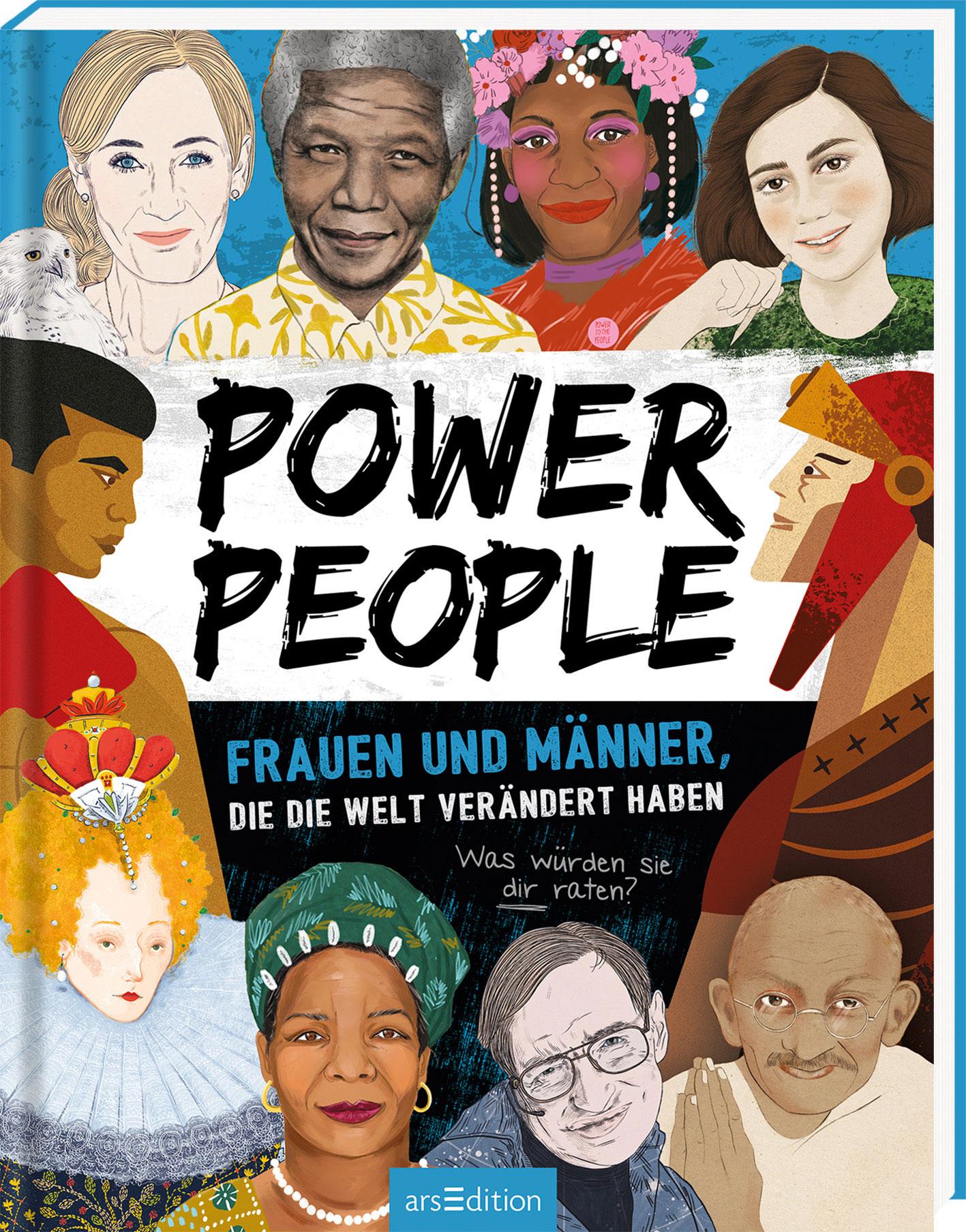 »Power People - Frauen und Männer, die die Welt verändert haben« -Ars Edition