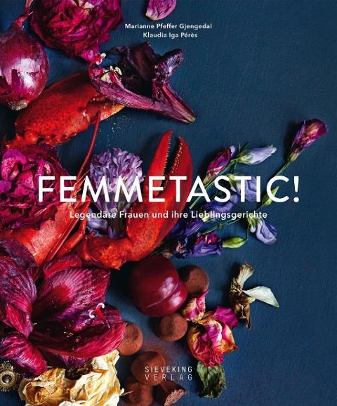 »FEMMETASTIC!« - SIEVEKING VERLAG