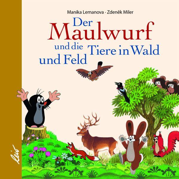 »DER MAULWURF UND DIE TIERE IN WALD UND FELD« — LEIV LEIPZIGER KINDERBUCH