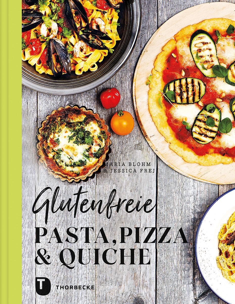 »GLUTENFREIE PASTA, PIZZA & QUICHE« — JAN THORBECKE