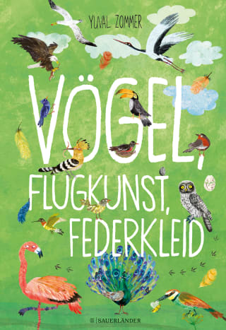 »Vögel, Flugkunst, Federkleid« — FISCHER Sauerländer