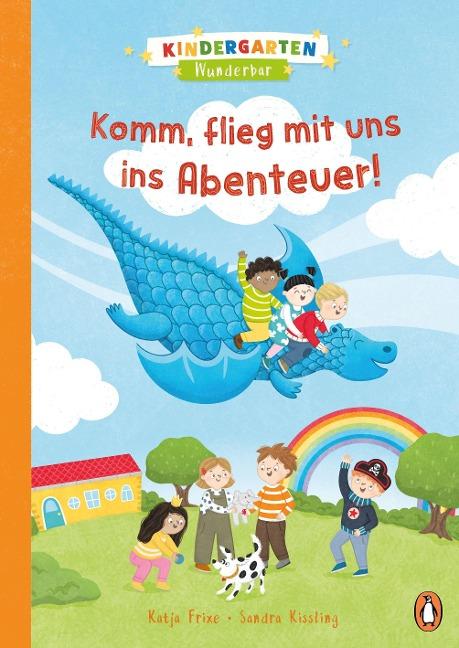 »Kindergarten Wunderbar - Komm, flieg mit uns ins Abenteuer!« —PENGUIN